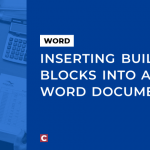 Inserting Building Blocks into a Word document