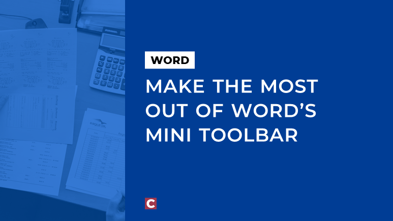 Make the most out of Word's Mini Toolbar