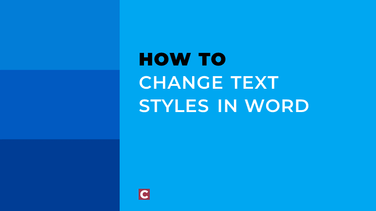 How to change text styles in Word