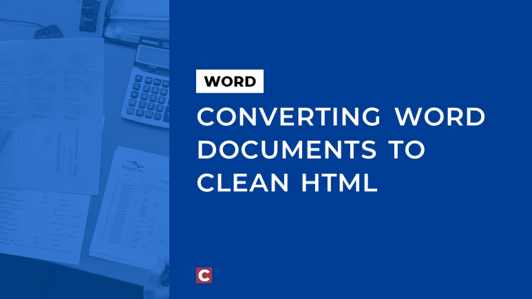Converting Word documents to clean HTML