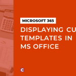 Displaying custom templates in MS Office