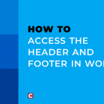 How to access the header and footer in Word