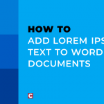 How to add lorem ipsum text to Word documents