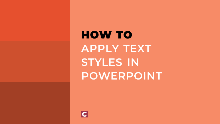 How to apply text styles in PowerPoint