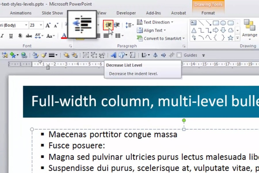 How to apply text styles in PowerPoint. Increase and Decrease List Level Button.
