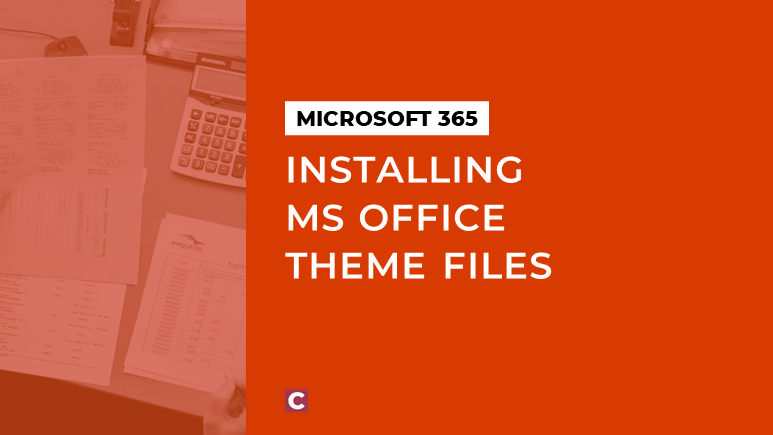 Installing MS Office theme files
