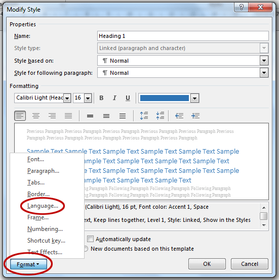Spell check not working in Word. The Language setting is found under the Format button.
