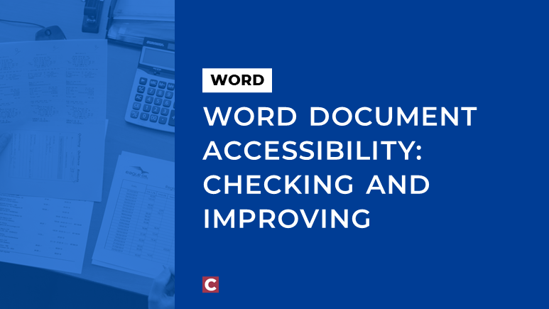 Word document accessibility: checking and improving